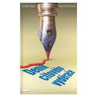 Simona Monyová: Deník citového vyděrače cena od 120 Kč