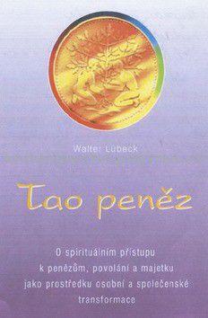 Walter Lübeck: Tao peněz cena od 108 Kč
