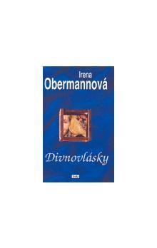 Irena Obermannová: Divnovlásky - 5. vydání cena od 102 Kč