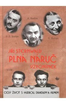 Jiří Sternwald: Plná náruč vzpomínek cena od 56 Kč