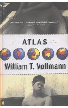 William Tanner Vollmann: Atlas cena od 160 Kč