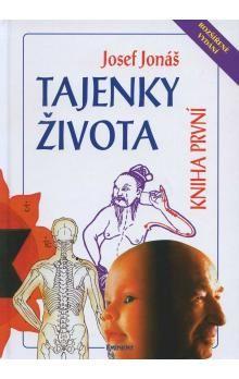 Josef Jonáš: Tajenky života - kniha první cena od 121 Kč