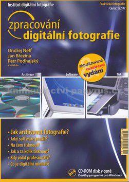 Jan Březina: Zpracování digitální fotografie + CD cena od 182 Kč