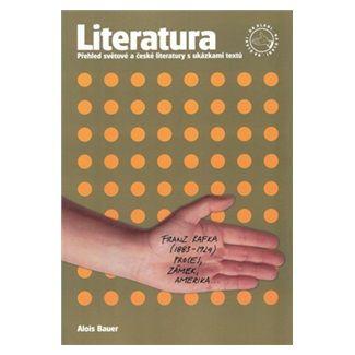 Alois Bauer: Literatura na dlani - Přehled světové a české literatury s ukázkami textů cena od 128 Kč