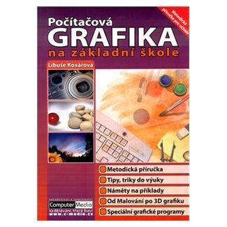 Libuše Kovářová: Počítačová grafika na ZŠ cena od 89 Kč