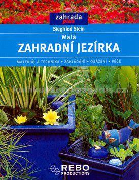 Siegfried Stein: Malá zahradní jezírka cena od 70 Kč