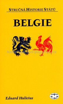 Eduard Hulicius: Belgie cena od 49 Kč