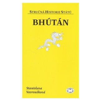 Stanislava Vavroušková: Bhútán cena od 127 Kč
