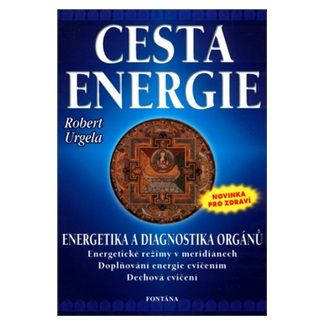 Robert Urgela: Cesta energie cena od 104 Kč