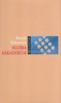 Benoit Duteurtre: Služba zákazníkům cena od 89 Kč