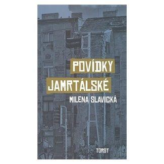 Milena Slavická: Povídky jamrtálské cena od 103 Kč