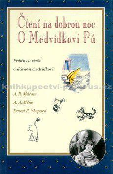 A. R. Melrose: Čtení na dobrou noc-O Medvídk. - A. R. Melrose cena od 120 Kč