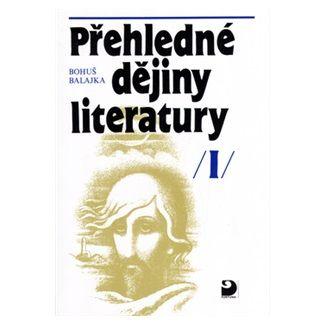 Bohumil Balajka: Přehledné dějiny literatury II cena od 49 Kč