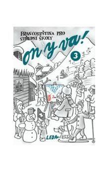 Jitka Taišlová: ON Y VA! 3 - učebnice cena od 144 Kč