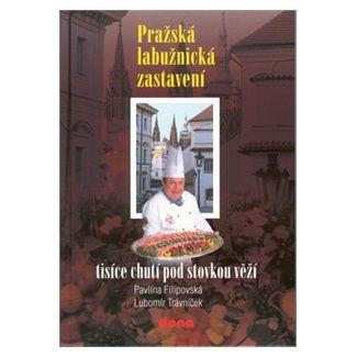 Pavlína Filipovská, Trávníček Lubomír: Pražská labužnická zastavení cena od 102 Kč