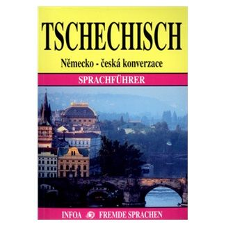 Jana Navrátilová: Tschechisch / Německo - česká konverzace cena od 98 Kč