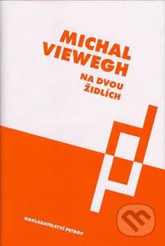 Michal Viewegh: Na dvou židlích cena od 109 Kč