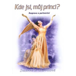 Suzanne E. Harrillová: Kde jsi, můj princi? cena od 127 Kč