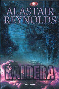 Alastair Barry Reynolds: Kaldera - kniha druhá cena od 125 Kč