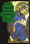 Jaroslav Oliverius: Svět klasické arabské literatury cena od 194 Kč