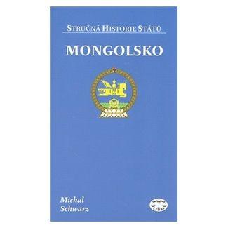 Michal Schwarz: Mongolsko cena od 126 Kč