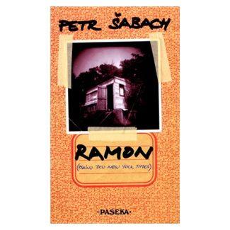 Petr Šabach: Ramon cena od 151 Kč