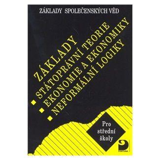 Bohuslav Eichler: Základy státoprávní teorie, ekonomie a ekonomiky, neformální logiky - Základy společenských věd II. - 4. vydání cena od 122 Kč