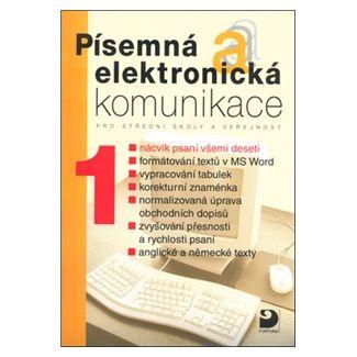 Jiří Kroužek, Olga Kuldová: Písemná a elektronická komunikace 1 cena od 149 Kč