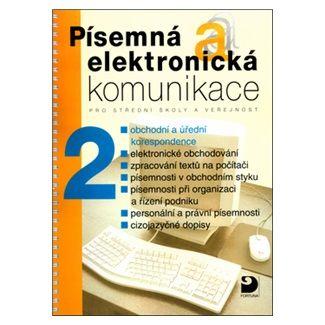 Emílie Fleischmannová: Písemná a elektronická komunikace 2 pro SŠ a veřejnost cena od 147 Kč