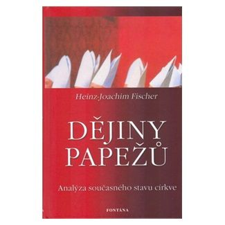Joachim Fischer: Dějiny papežů cena od 128 Kč