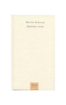 Martin Pokorný: Způsoby četby cena od 137 Kč
