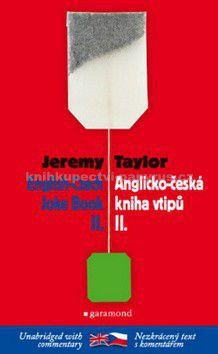 Jeremy Taylor: Česko-anglická kniha vtipů II / The Czech-English Joke Book II cena od 122 Kč
