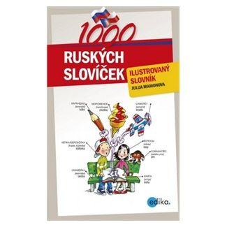 Julija Mamonova: 1000 ruských slovíček - Ilustrovaný slovník cena od 125 Kč
