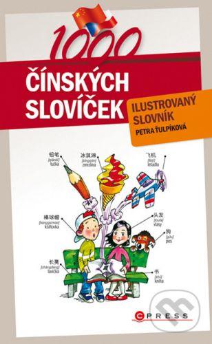Petra Ťulpíková: 1000 čínských slovíček cena od 153 Kč