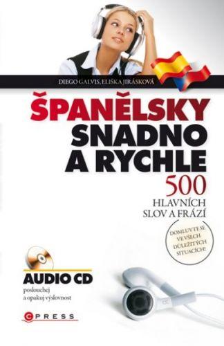 Eliška Jirásková, Diego Arturo Galvis Poveda: Španělsky snadno a rychle cena od 129 Kč