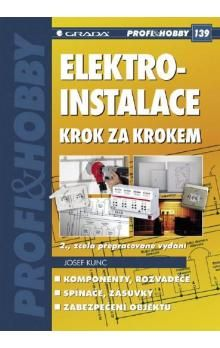 Josef Kunc: Elektroinstalace krok za krokem cena od 0 Kč