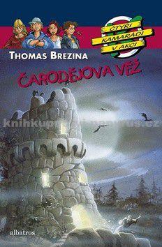 Thomas Brezina: Čarodějova věž cena od 161 Kč