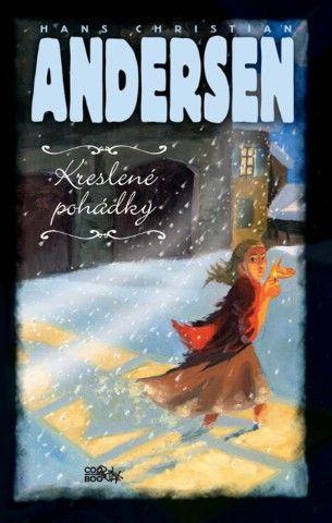 Hans Christian Andersen: Kreslené pohádky cena od 63 Kč