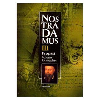 Valerio Evangelisti: Nostradamus III. Propast cena od 133 Kč