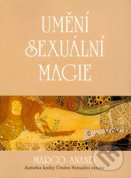Margo Anand: Umění sexuální magie cena od 106 Kč