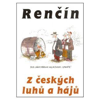 Vladimír Renčín: Z českých luhů a hájů cena od 87 Kč