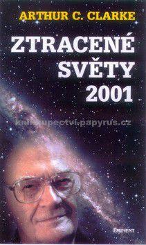 Arthur Charles Clarke: Ztracené světy 2001 cena od 132 Kč
