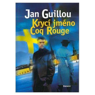 Jan Guillou: Krycí jméno Coq Rouge cena od 125 Kč