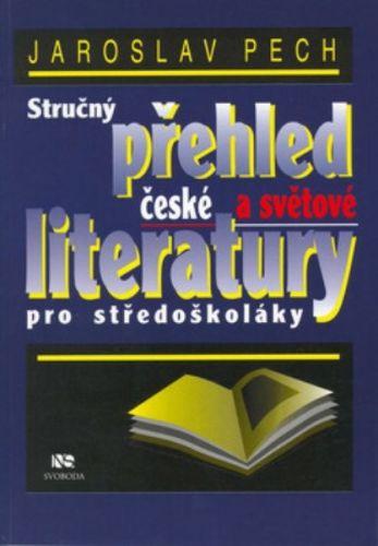 Jaroslav Pech: Stručný přehled čes.a sv.literatury cena od 104 Kč