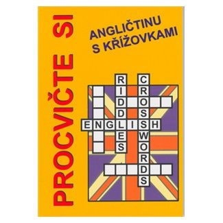Pařízková Štěpánka, Václavík Jan: Procvičte si angličtinu s křížovkami cena od 107 Kč