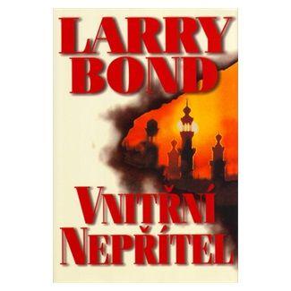Larry Bond: Vnitřní nepřítel cena od 139 Kč