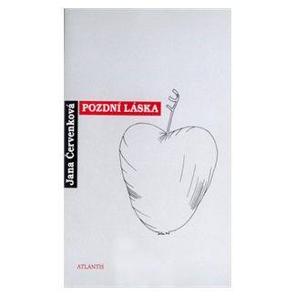 Jana Červenková: Pozdní láska cena od 115 Kč