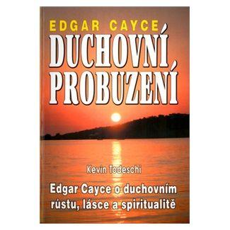 Edgar Cayce: Duchovní probuzení cena od 86 Kč
