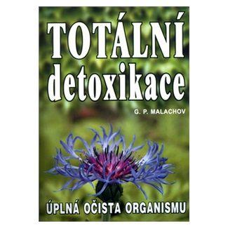 G.P. Malachov: Totální detoxikace cena od 120 Kč