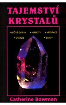 Catherine Bowman: Tajemství krystalů cena od 126 Kč
